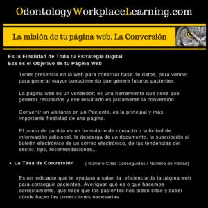 La Conversión. La misión de la pagina web de la Clínica Dental