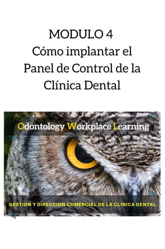 Cómo implantar el Panel de Control de la Clínica Dental