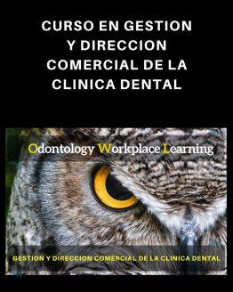 Gestión y Dirección Comercial de la Clínica Dental